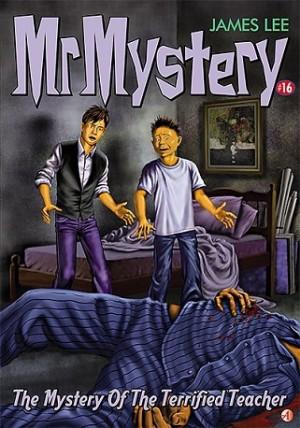 MMY #16 MYSTERY OF TERRIFIED TEACHER