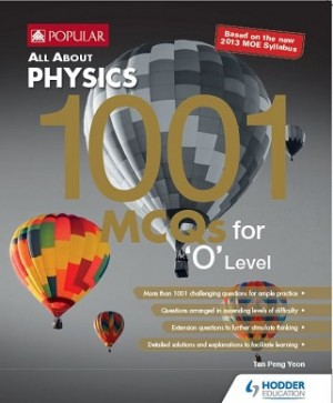 O Level All About Physics: 1001 MCQs (Co-Branding)