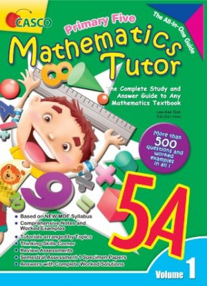 P5A Mathematics Tutor Vol 1