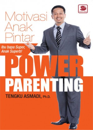 POWER PARENTING: MOTIVASI ANAK PINTAR