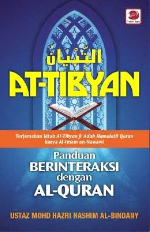 AT-TIBYAN: PANDUAN BERINTERAKSI DENGAN AL-QURAN