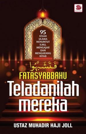 FATASYABBAHU: TELADANILAH MEREKA