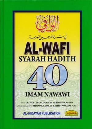 AL-WAFI SYARAH HADITH 40 IMAN NAWAWI