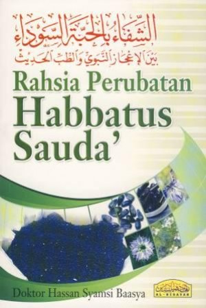 RAHSIA PERUBATAN HABBATUS SAUDA