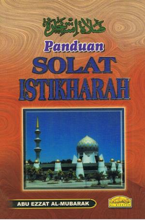 PANDUAN SOLAT ISTIKHARAH