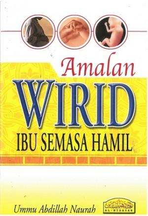 AMALN WIRD IBU SEMASA HAMIL
