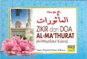 ZIKIR & DOA AL-MA'THURAT (AL-WAZIFATUL KUBRA)