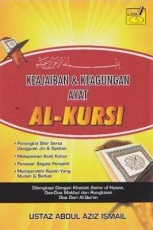KEAJAIBAN & KEAGUNGAN AYAT AL-KURSI