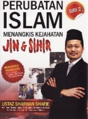 PERUBATAN ISLAM MENANGKIS KEJAHATAN JIN