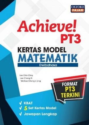 ACHIEVE! KERTAS MODEL PT3 MATEMATIK (DWIBAHASA)