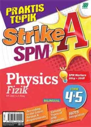 PRAKTIS TOPIK STRIKE A SPM PHYSCIS(BILINGUAL)