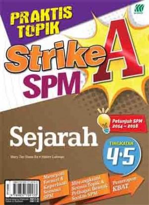 PRAKTIS TOPIK STRIKE A SPM SEJARAH