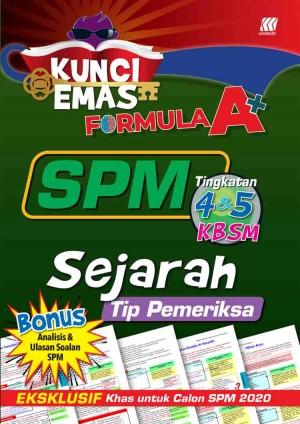 KUNCI EMAS FORMULA A+ SPM SEJARAH(TIP PEMERIKSA)