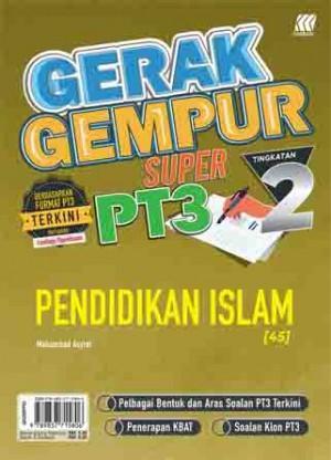 TINGKATAN 2 GERAK GEMPUR SUPER PT3 PENDIDIKAN ISLAM
