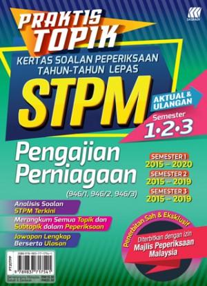 Praktis Topik KSPTL STPM Semester 1,2,3 Pengajian Perniagaan