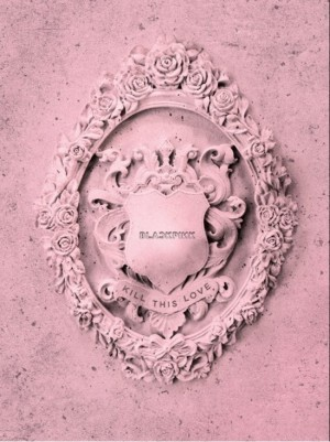 BLACKPINK 2ND MINI ALBUM:KILL THIS LOVE (PINK VERSION)