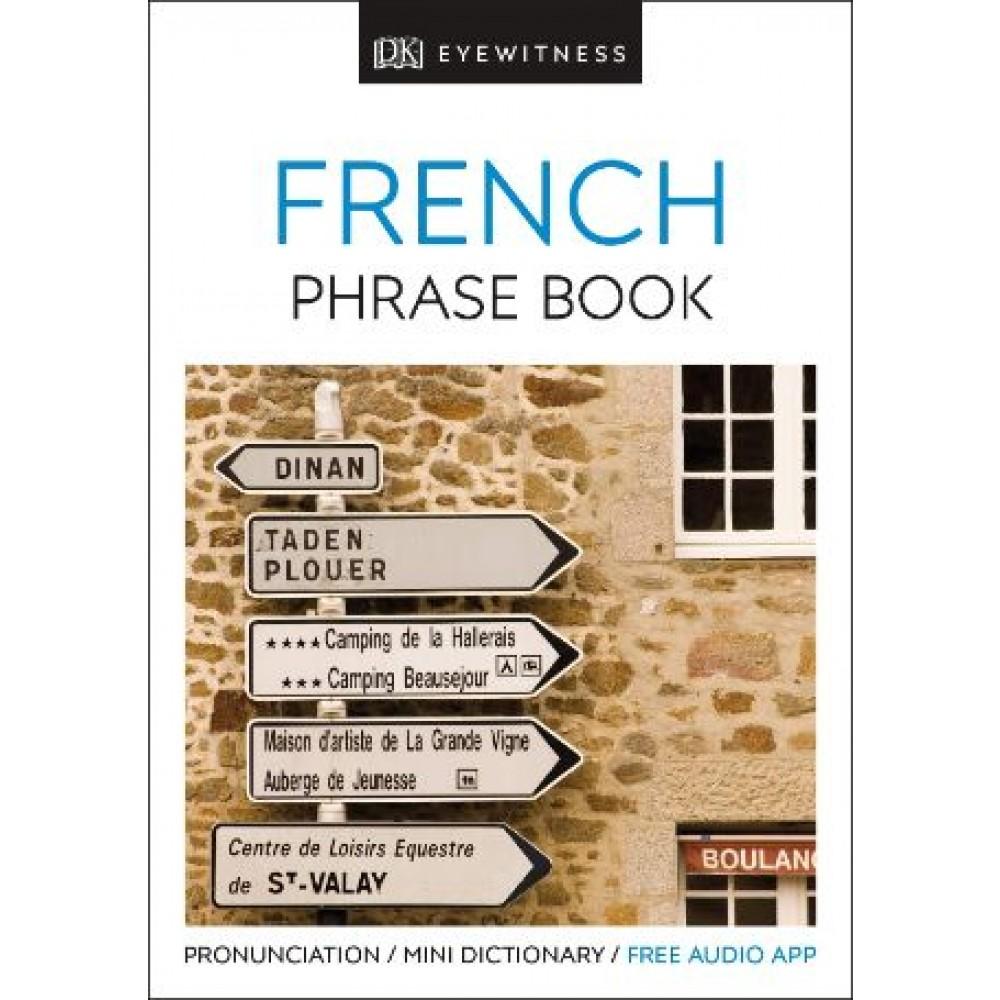Eyewitness Travel Phrase Book French