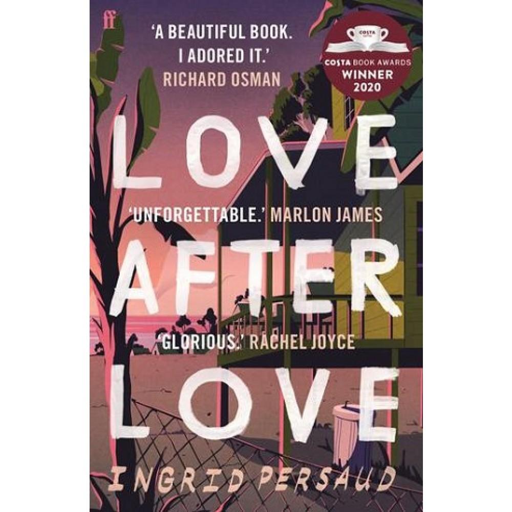 Love After Love : Winner of the 2020 Costa First Novel Award