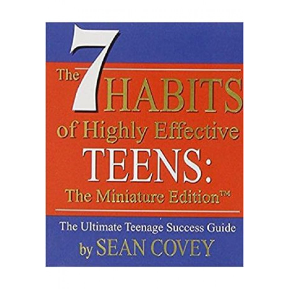 7 HABITS OF HIGHLY EFFECTIVE TEENS (MINI BOOK)