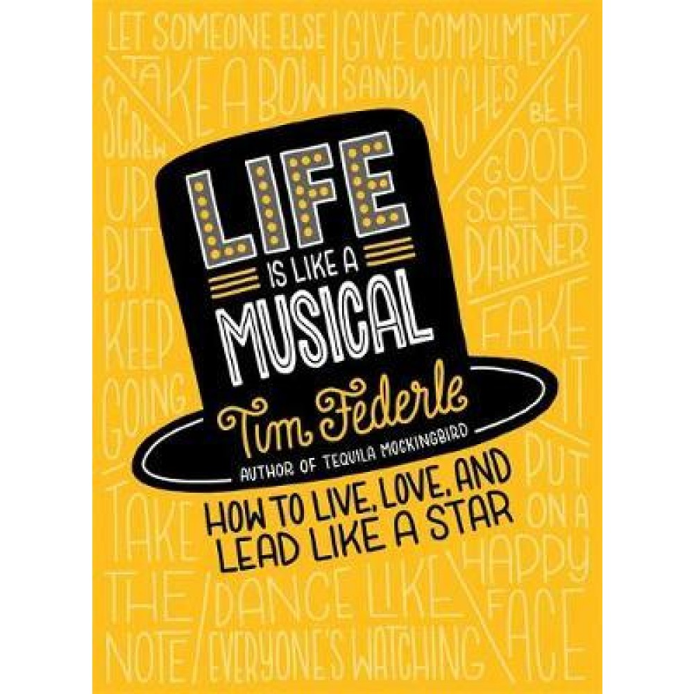 Life Is Like a Musical