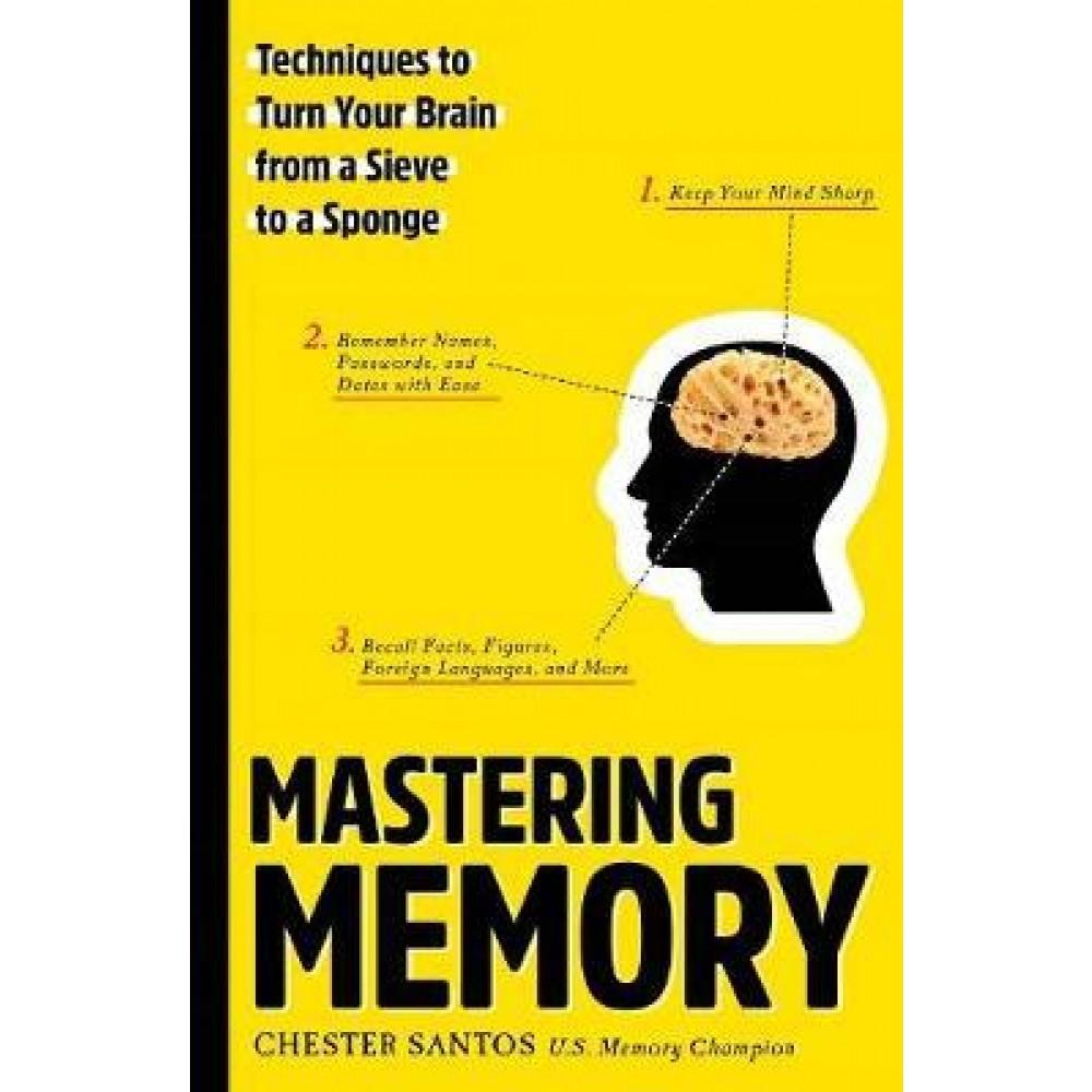 MASTERING MEMORY