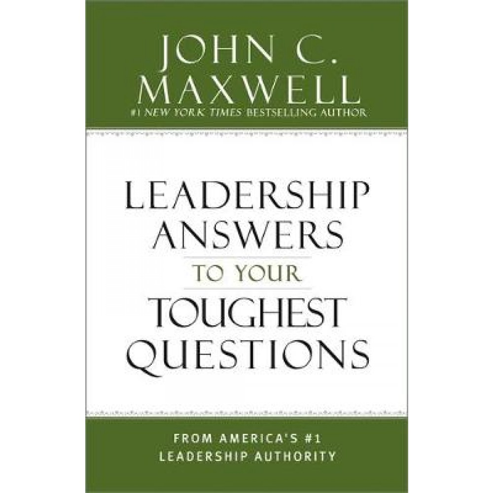 What Successful People Know about Leadership: Advice from America's #1 Leadership Authority