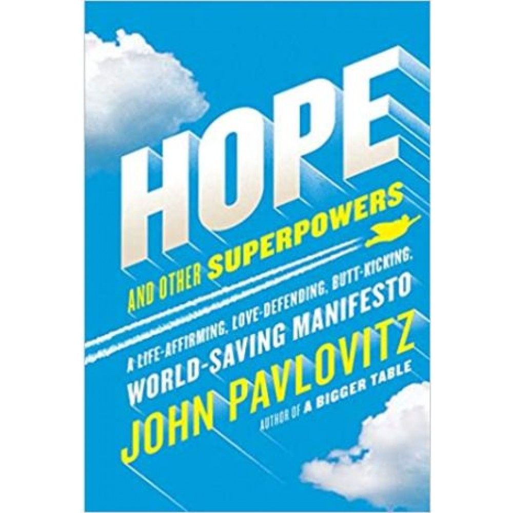 HOPE AND OTHER SUPERPOWERS
