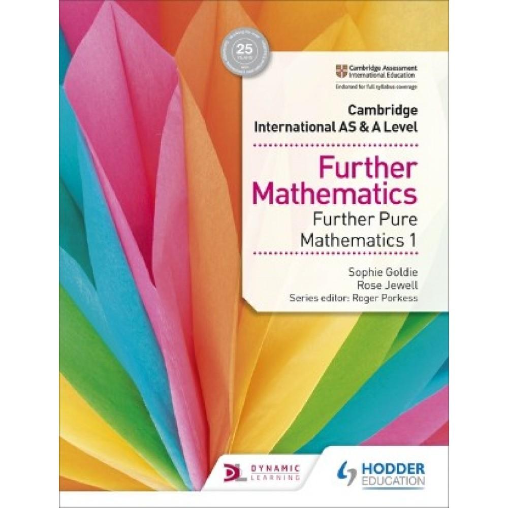 AS & A Level Further Mathematics Further Pure Mathematics 1