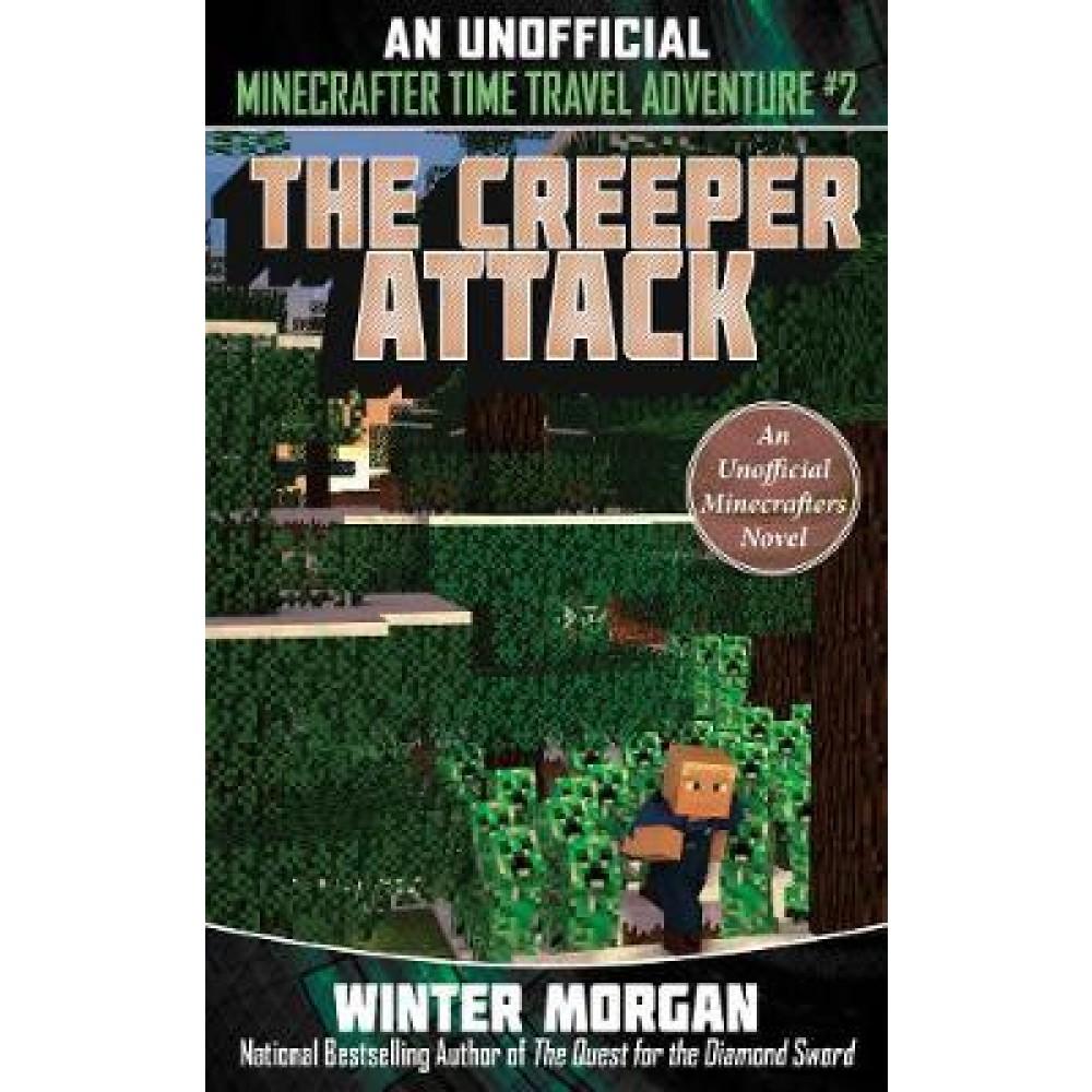 MinecraftTimeTravel02 CREEPER ATTACK