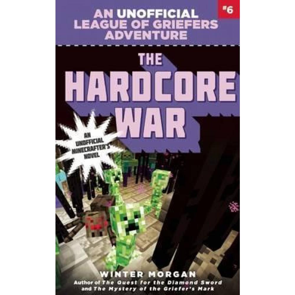 LeagueGriefers06 HARDCORE WAR MINECRAFT