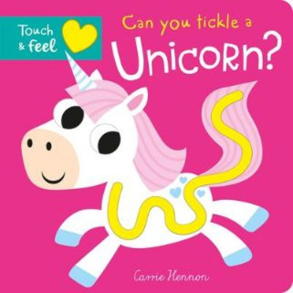 TOUCH & FEEL: CAN YOU TICKLE A UNICORN?
