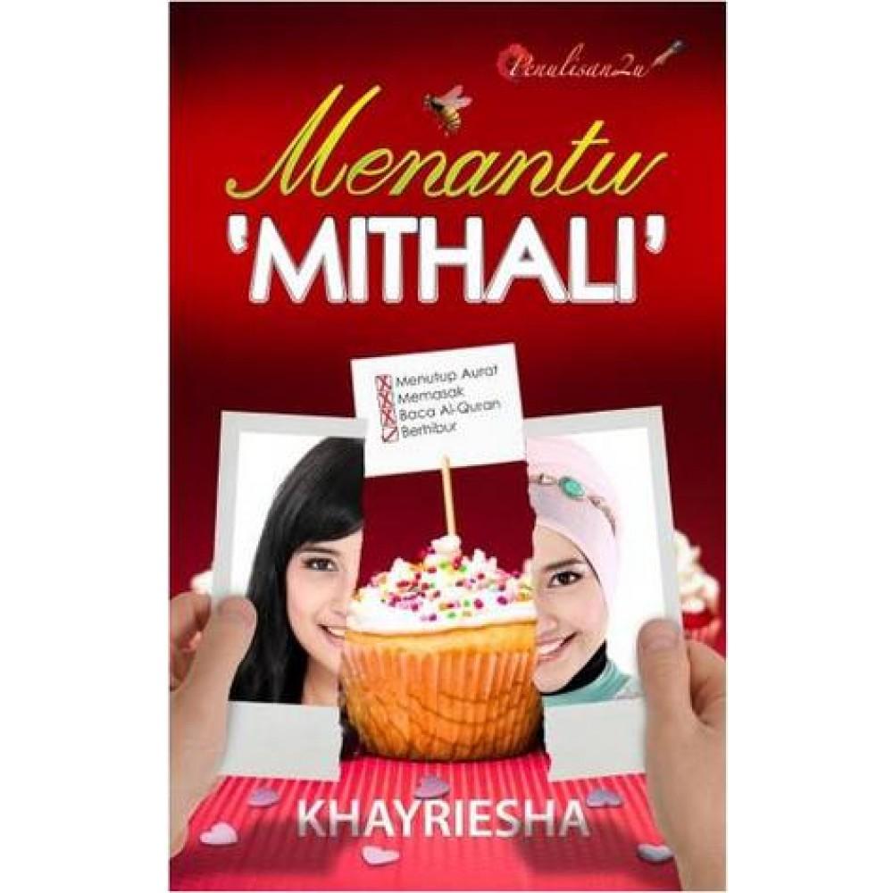 """MENANTU """"MITHALI"""""""