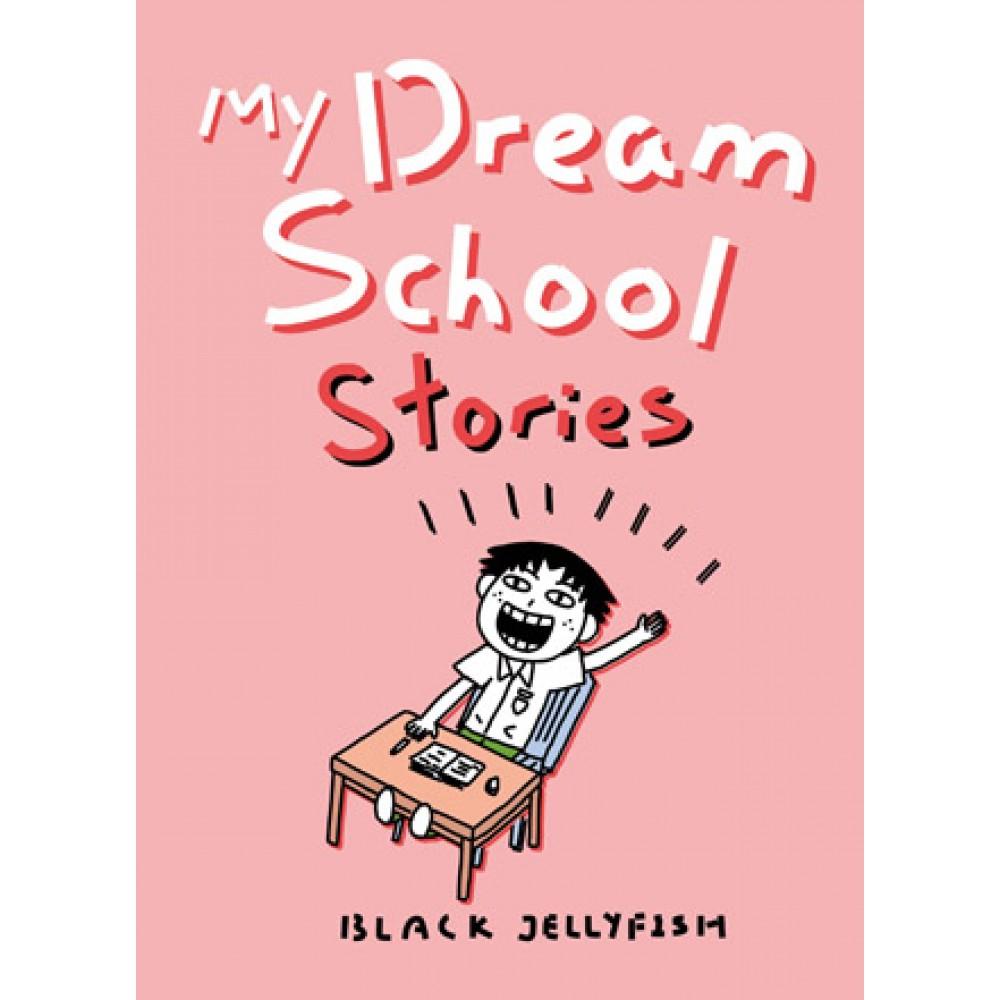 My Dream School Stories