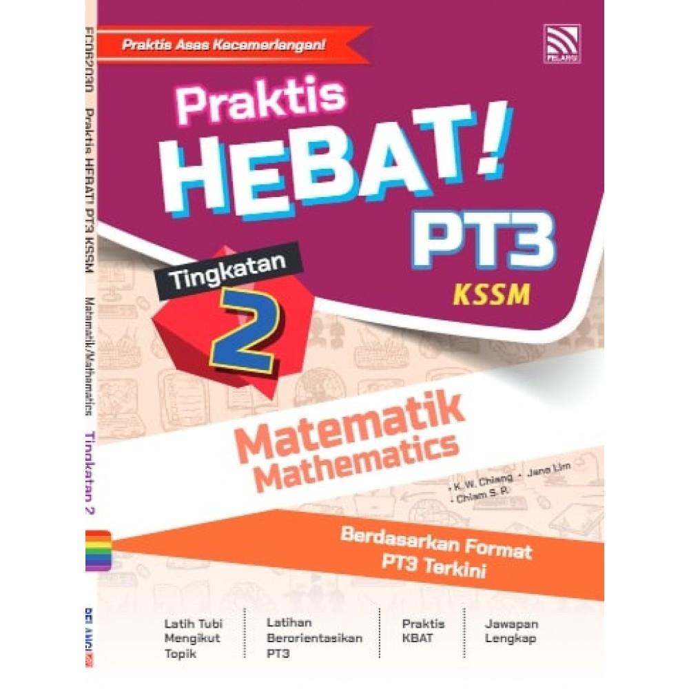 TINGKATAN 2 PRAKTIS HEBAT! PT3 MATEMATIK(BIL)