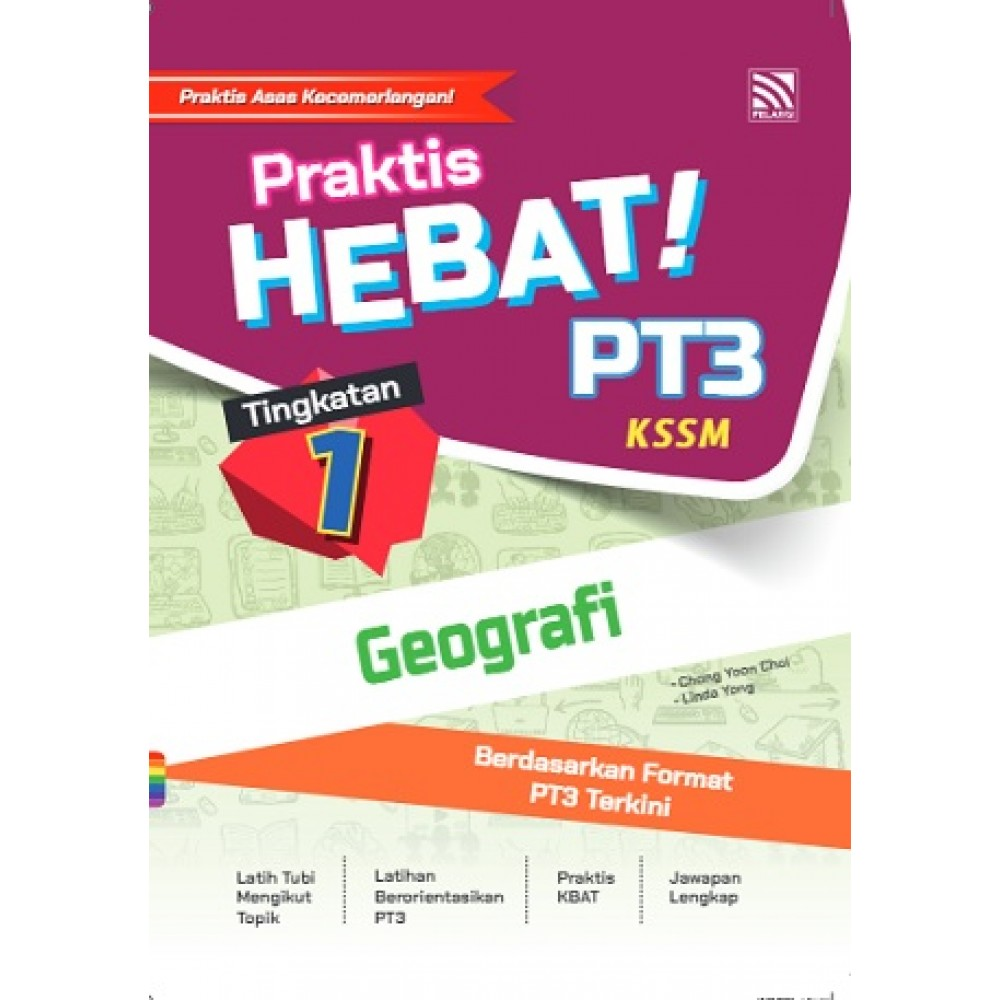 TINGKATAN 1 PRAKTIS HEBAT! PT3 GEOGRAFI