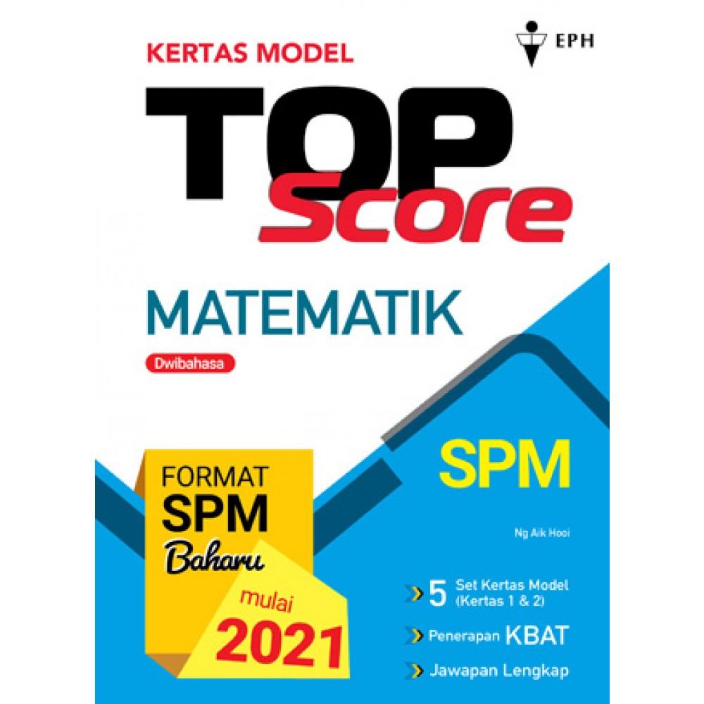 Kertas Model Top Score Matematik (DWIBAHASA)