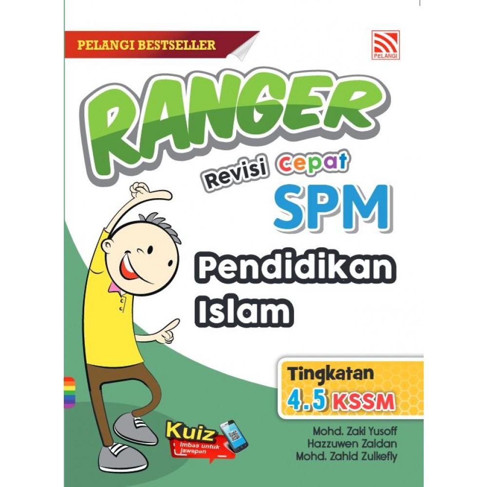 RANGER REVISI CEPAT SPM PENDIDIKAN ISLAM