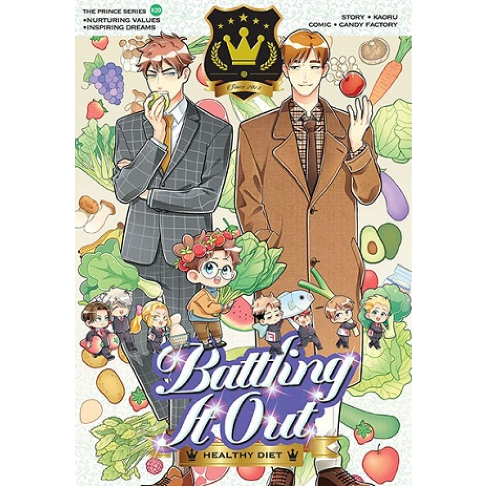 Prince Series 29: Battling It Out: Healthy Diet
