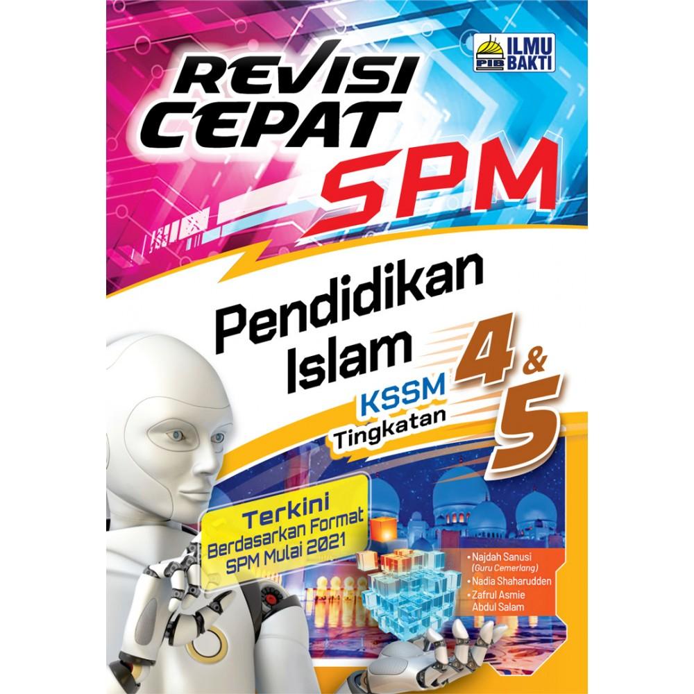 REVISI CEPAT SPM PENDIDIKAN ISLAM