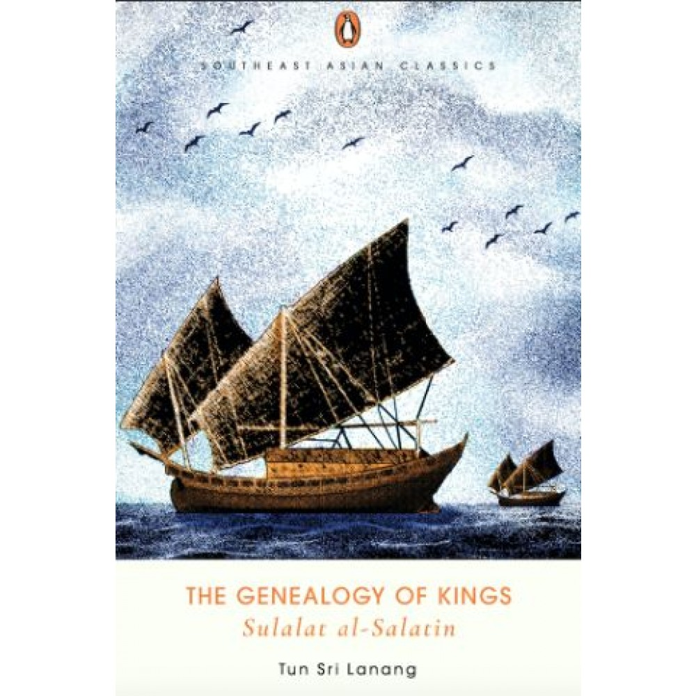 The Genealogy of Kings (Sulalatus Salatin)