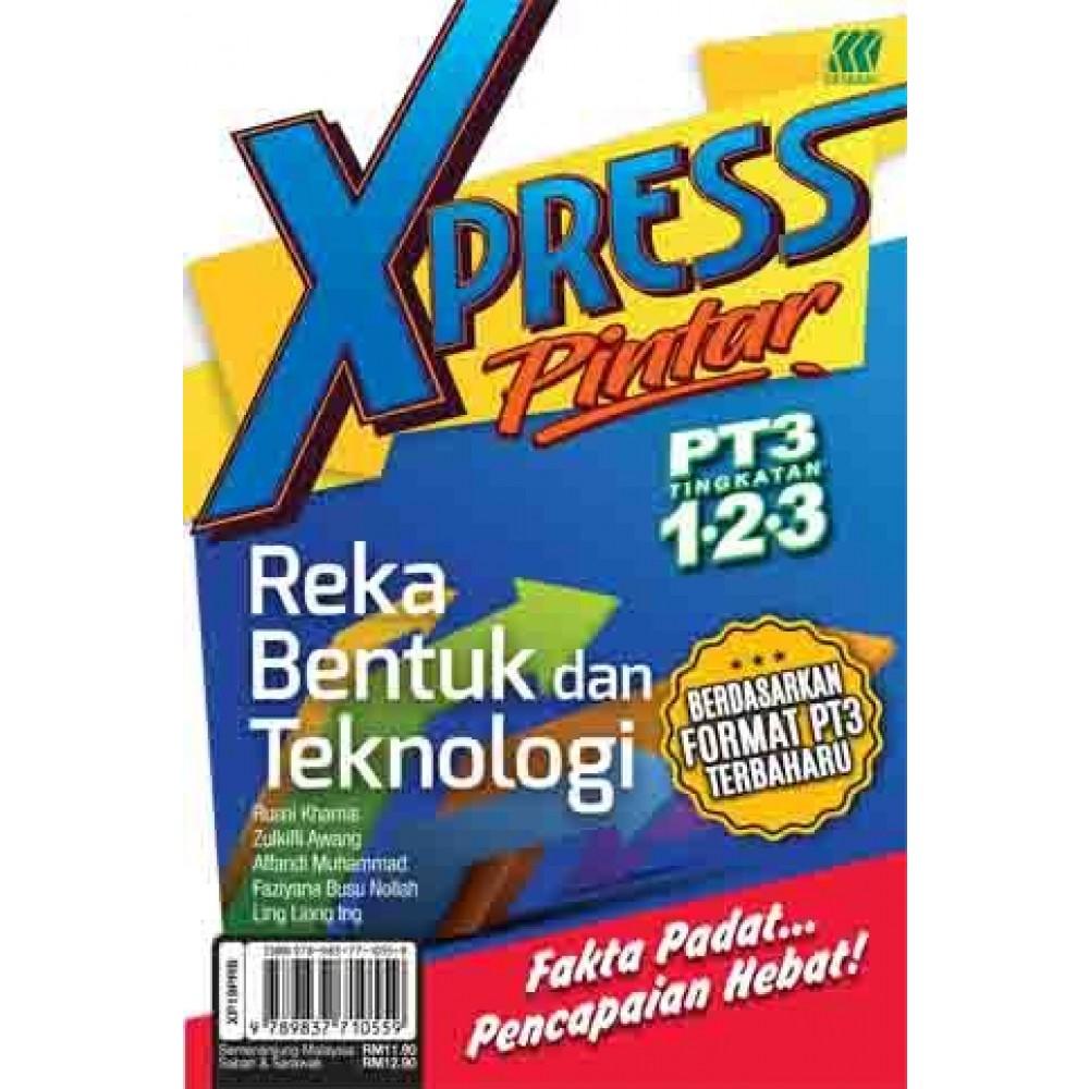 Xpress Pintar Pt3 Reka Bentuk Dan Teknologi