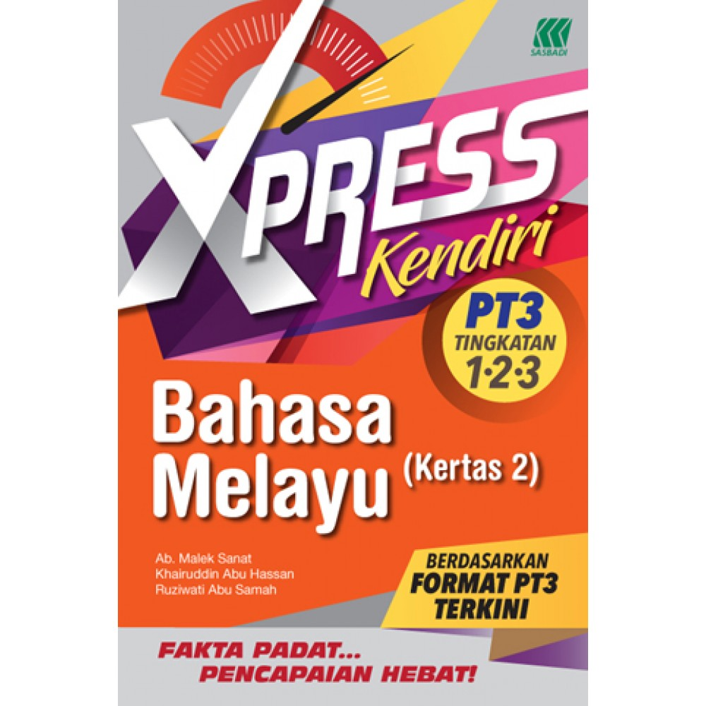 XPRESS KENDIRI PT3 BAHASA MELAYU KERTAS 2