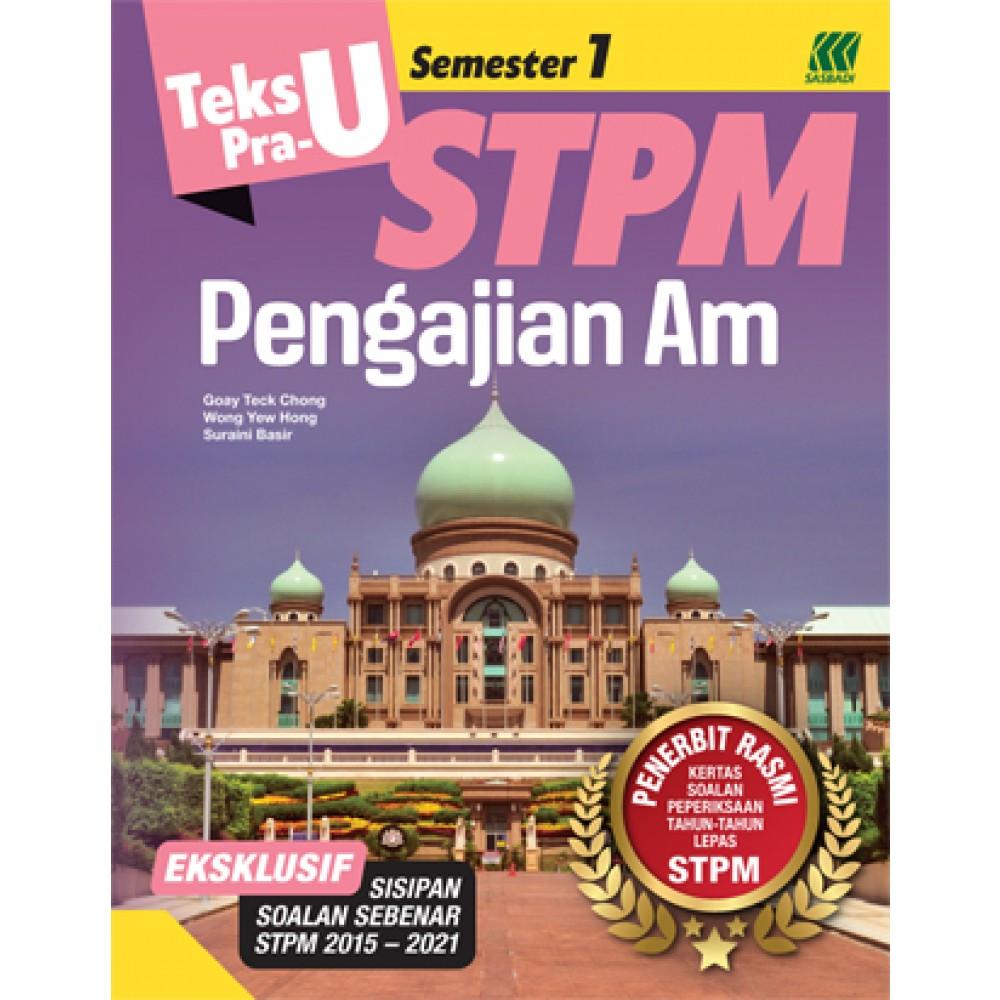 Teks PRA-U STPM Semester 1 Pengajian Am (Edisi 2022)