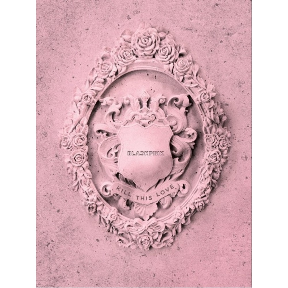 BLACKPINK 2ND MINI ALBUM:KILL THIS LOVE (PINK VERSION)