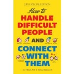 HOW TO HANDLE DIFFICULT PEOPLE & CONTACT