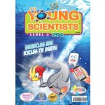 THE YOUNG SCIENTISTS LEVEL 3 ISSUE 204