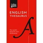 Collins English Thesaurus Gem Edition: 128,000 synonyms and antonyms in a mini format (Collins Gem)