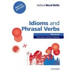 Oxford Word Skills: Advanced: Idioms & Phrasal Verbs Student Book with Key: Learn and practise English vocabulary