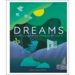 DREAMS: UNLOCK INNER WISDOM, DISCOVER ME