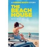 The Beach House: A Kissing Booth Story